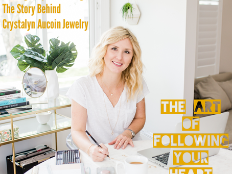 010 - Finding Purpose Through Loss:  The Story Behind Crystalyn Aucoin Jewelry