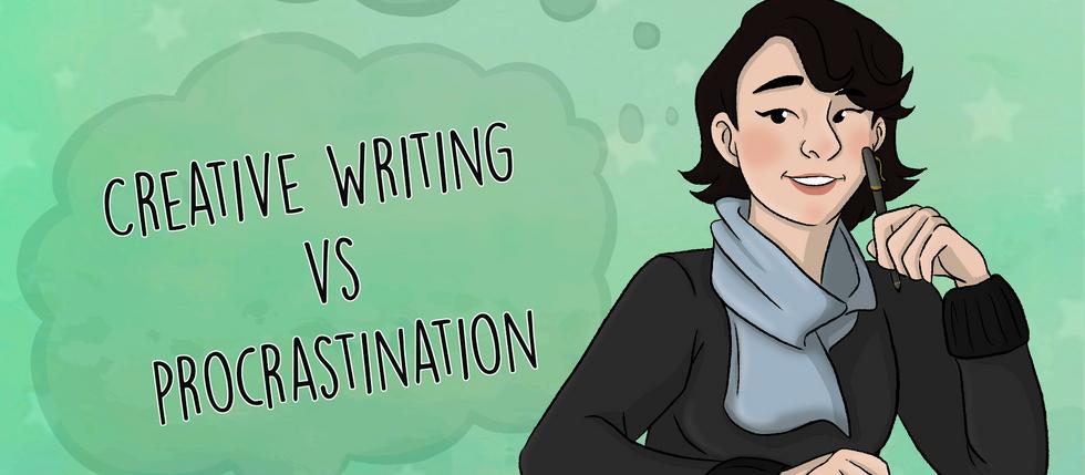 Creative Writing Vs. Procrastination