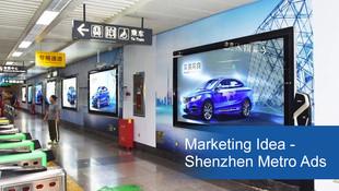Marketing Ideas - Shenzhen Metro DOOH