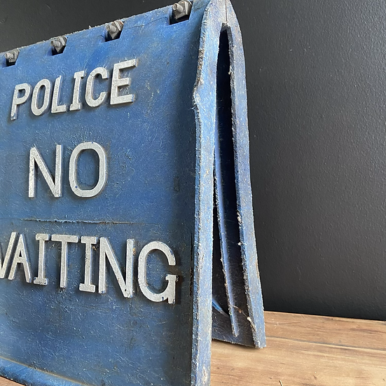 Vintage Rubber Police No Waiting Sign