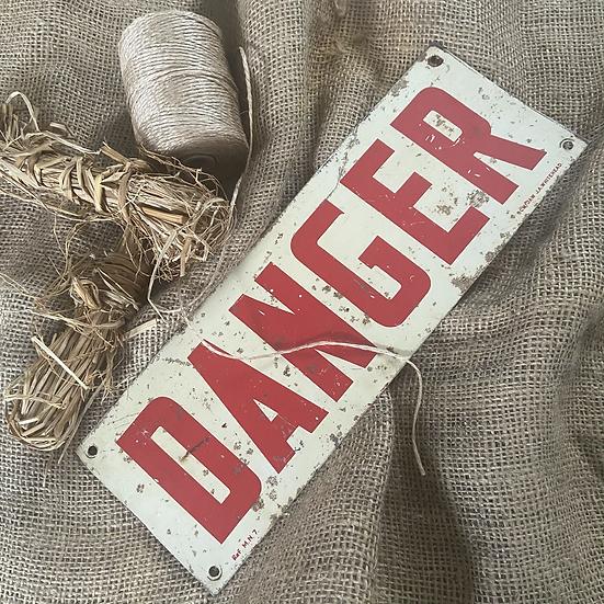 Genuine Tinplate DANGER Sign