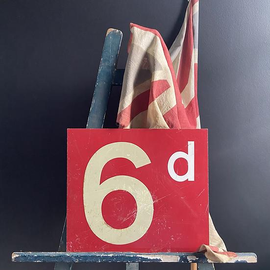 Large Vintage Shop Display 6d Sign