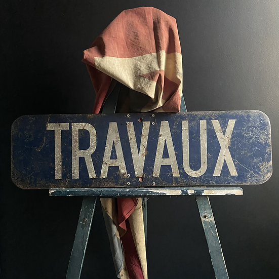 Vintage French Travaux Sign