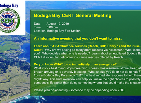 Bodega Bay CERT Meeting at Bodega Bay Fire Station, August 12th at 6:00 pm.