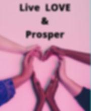 Live LOVE & Prosper_edited.jpg
