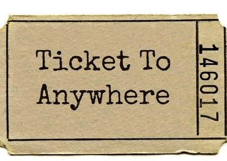 """Tickets to """"Anywhere"""""""