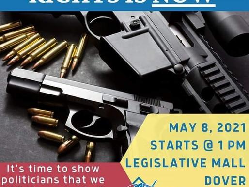Gun Rights Rally 5/8/2021 Legislative Hall Dover