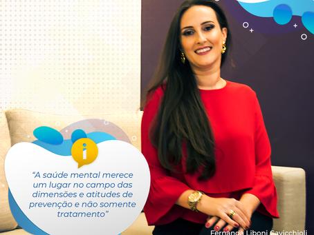 Saúde mental merece um lugar no campo das dimensões e atitudes de prevenção e não somente tratamento