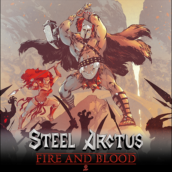 Steel Arctus - Fire And Blood