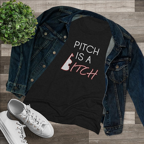 Pitch Is A Bitch with Violin Graphic -- Women's Triblend Tee