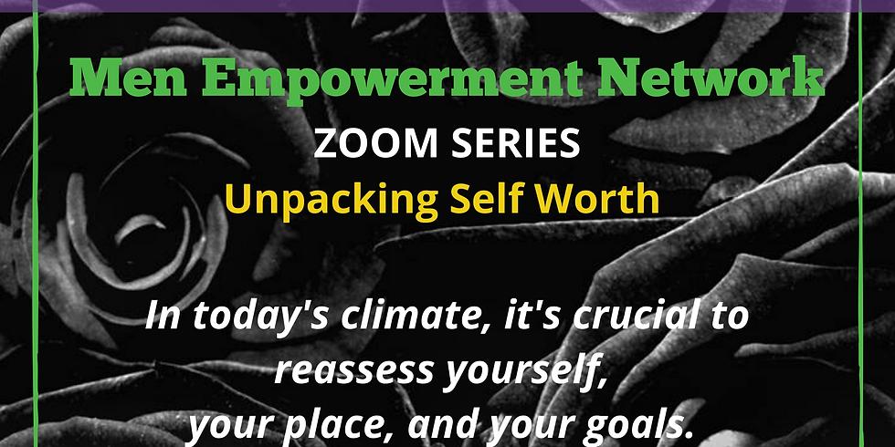 Men Empowerment Network - Self Worth 6/25/2020