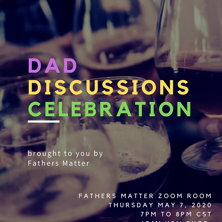 Dad Discussions Celebration