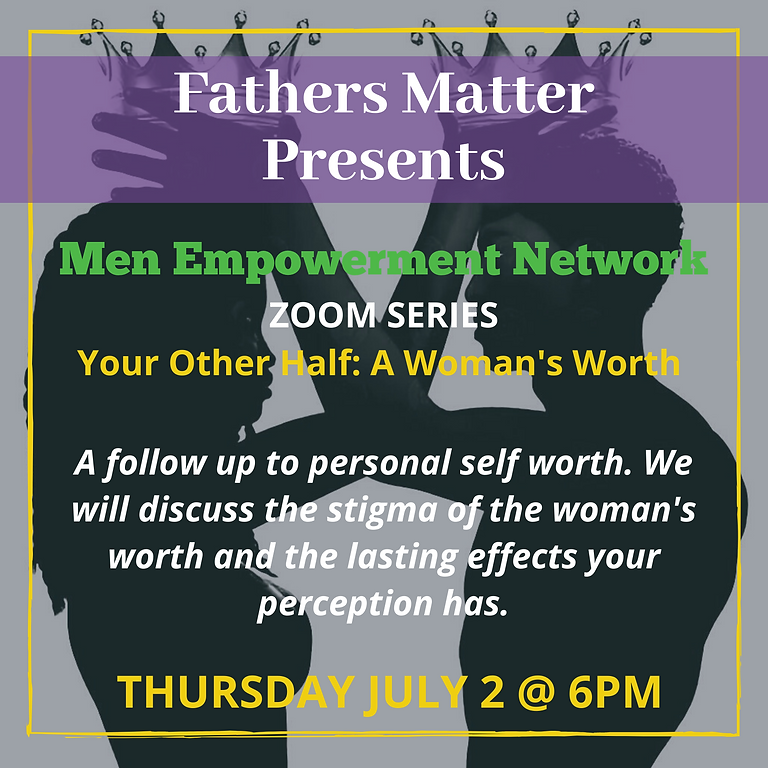 Men Empowerment Network - Your Other Half 7/2/2020