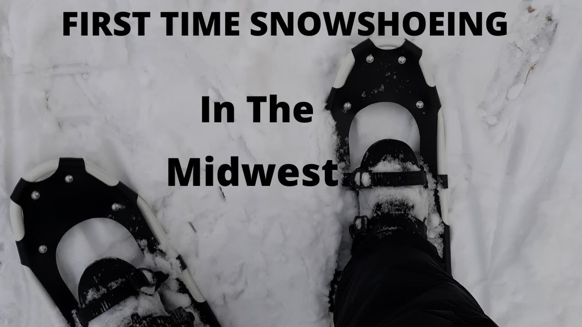 Snowshoeing the Midwest