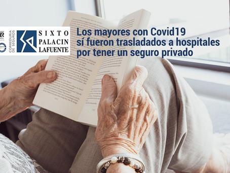 Los mayores con Covid-19, y seguro privado, sí fueron trasladados a los hospitales