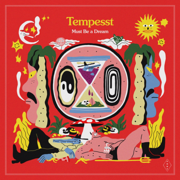 TEMPESST - MUST BE A DREAM (Album)