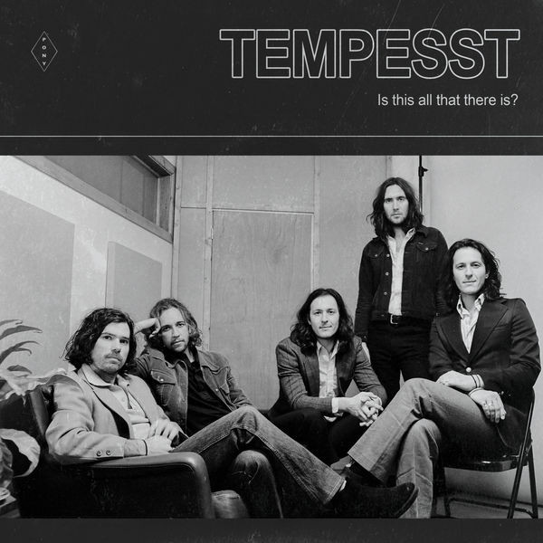 TEMPESST - IS THIS ALL THAT THERE IS? (Single)