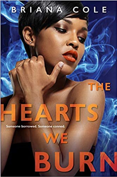 The Hearts We Burn (The Unconditional Series Book 3)
