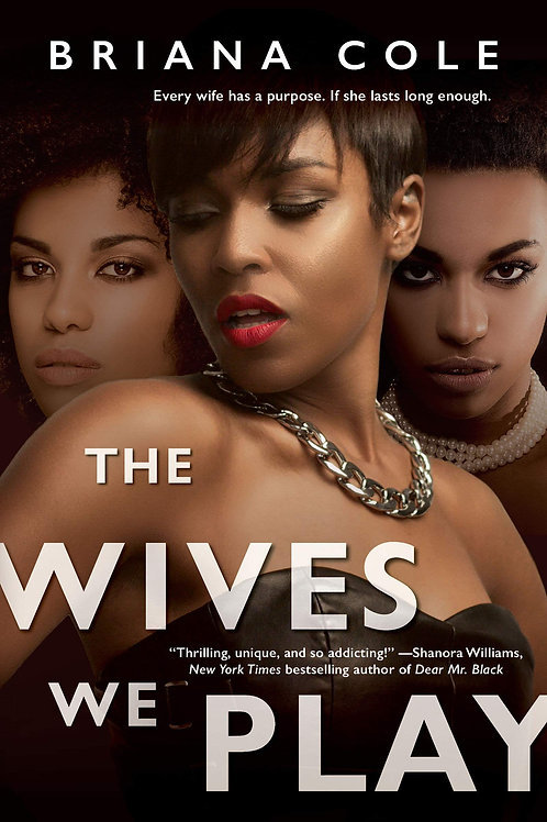 The Wives We Play (The Unconditional Series Book 1)