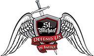 Proud Supporter Of St. Michael Defend Us In Battle