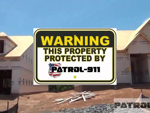 PATROL-911 Construction Site Security So