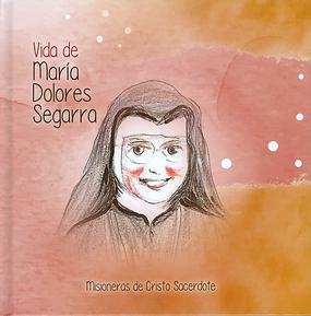 Vida_María_Dolores_Segarra_para_niños_