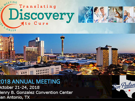 Astro's 60th Annual Meeting – Translating Discovery to Cure
