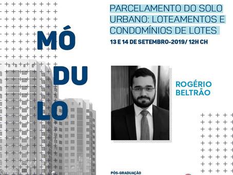 MÓDULO - PARCELAMENTO DO SOLO URBANO: LOTEAMENTOS E CONDOMÍNIOS DE LOTES.