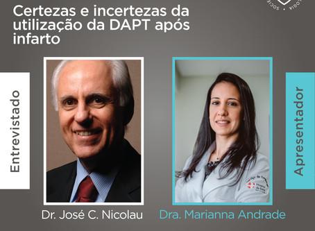SBC Entrevista - Dr. José Nicolau sobre Certezas e incertezas da utilização da DAPT após infarto