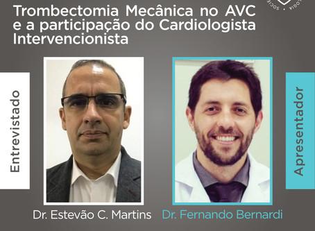 SBC Entrevista - Dr. Estevão Martins sobre AVC isquêmico e Trombectomia Mecânica