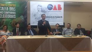 OAB-PB lança Comitê de Combate ao Caixa 2 nas Subseções de Patos,  Vale do Piancó, Pombal e Caloté d