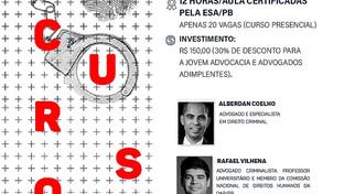 Nova ESA está com inscrições abertas para o curso Iniciação à Advocacia Criminal