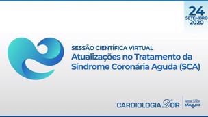 Atualizações no Tratamento da Síndrome Coronária Aguda (SCA)