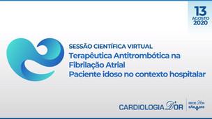 Terapêutica Antitrombótica na Fibrilação Atrial Paciente idoso no contexto hospitalar