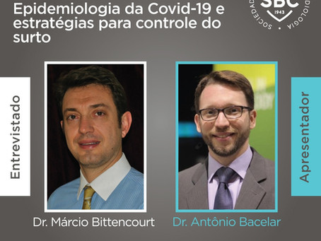 SBC Entrevista - Epidemiologia da Covid-19 e estratégias para controle do surto