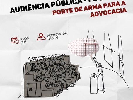 AUDIÊNCIA PÚBLICA - PL 343/19 - PORTE DE ARMA PARA A ADVOCACIA