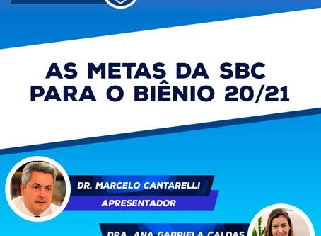 SBCNews #001 - Metas da SBC para o Biênio 20/21