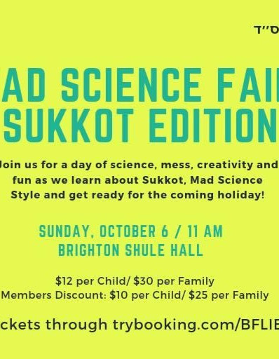 Mad Science Fair - Sukkot