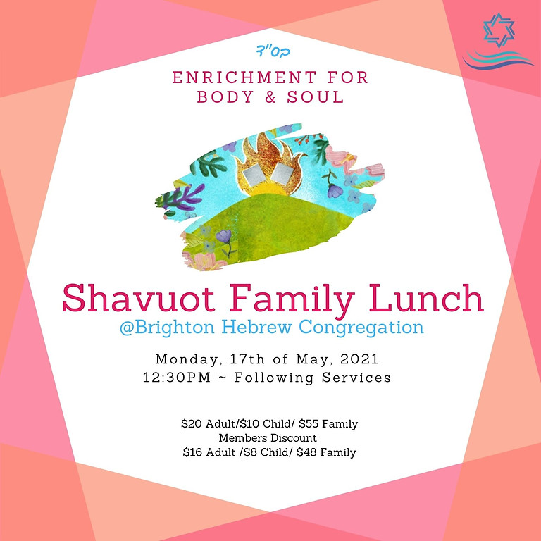 Shavuot Lunch May 17, 2021