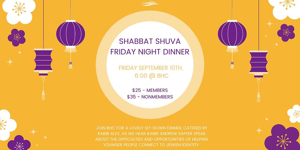 Shabbat Shuva Dinner and Talk