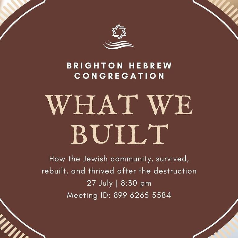 What We Built - Shiur