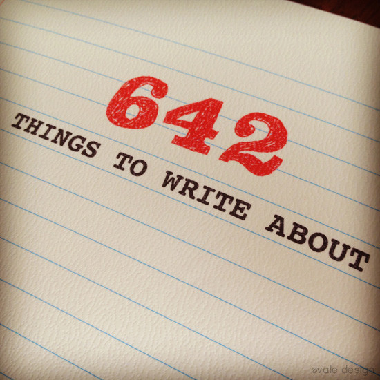 642 Things to Write About - #2