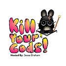 kill your gods podcast image.jpg