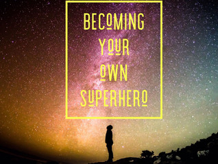 Becoming Your Own Superhero