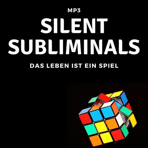 Silent Subliminals: Das Spiel des Lebens