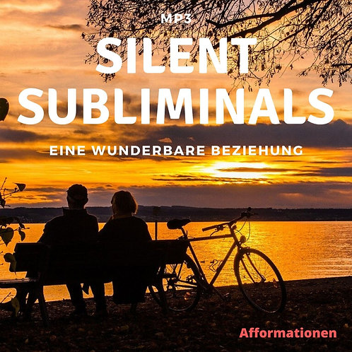 Silent Subliminals: Wunderbare Beziehung (Afformationen)