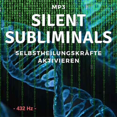 Silent Subliminals 432Hz: Selbstheilungskräfte ( ...deine Gesundheit)