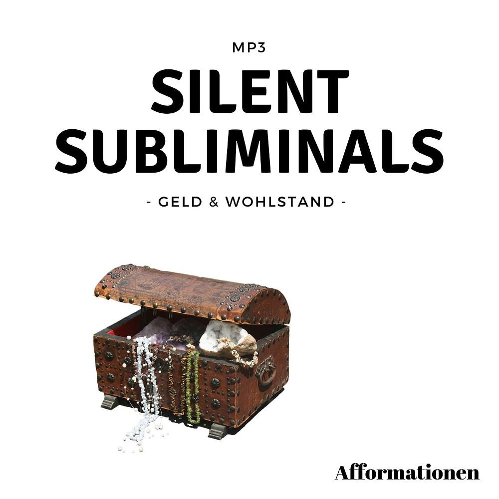 Silent Subliminals Afformationen (Geld & Wohlstand)