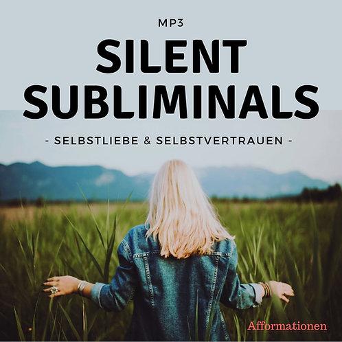 Silent Subliminals: Selbstliebe & Selbstvertrauen (Afformationen)