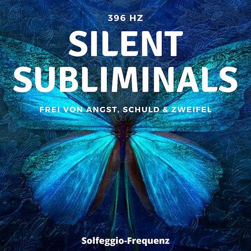 Silent Subliminals & Solfeggio Frequenz - 396 Hz - Befreiung von Schuld & Angst